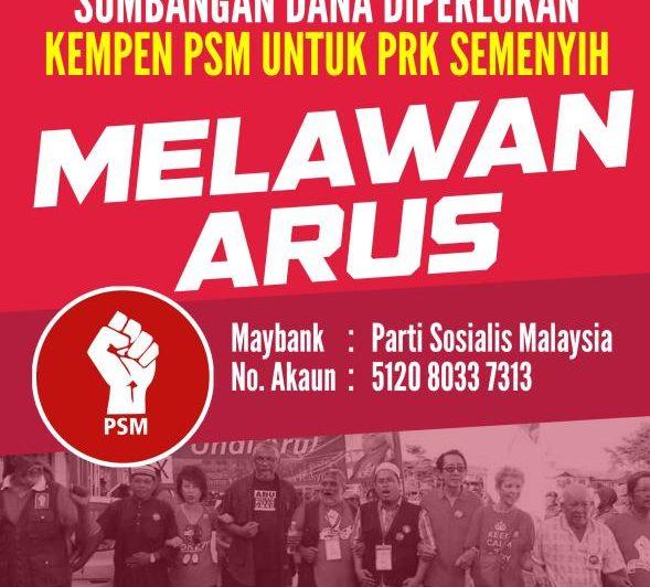 Dana untuk melawan arus: PSM perlukan sumbangan anda untuk kempen PRK Semenyih