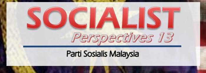 Socialist Perspective 13 Malaysia Baru? (2019)